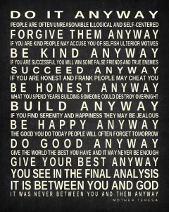 Mother Teresa Quotes Do It Anyway Prints By Christine, Inc. Personalized Gifts   Do It Anyway  Mother Teresa Quotes Do It Anyway